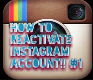 Reactivate Instagram Account