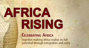 The Rising Africa - Pinnacle of Africa Tomorrow