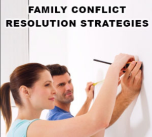 Family conflict resolution - How to Resolve Conflict