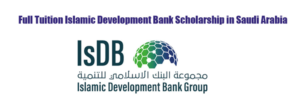 Tuition Islamic Development Bank 2019 Scholarship (IsDB) Programme