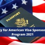 American Visa Sponsorship 2021/2022 Apply Now  >>> See The Full Approval Guideline